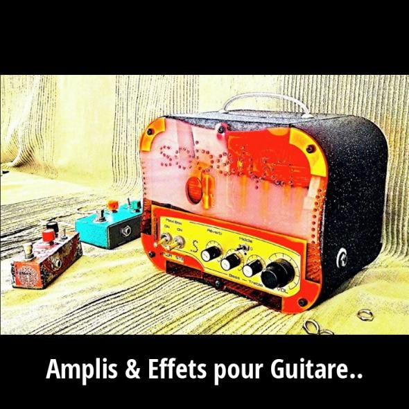 Ampli à lampes et Effets pour Guitare et Basse